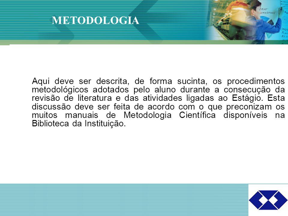 Click to edit Master title style 17 Aqui deve ser descrita, de forma sucinta, os procedimentos metodológicos adotados pelo aluno durante a consecução