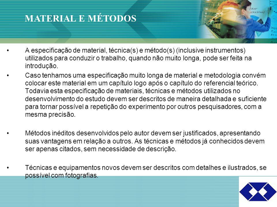 Click to edit Master title style 19 A especificação de material, técnica(s) e método(s) (inclusive instrumentos) utilizados para conduzir o trabalho,