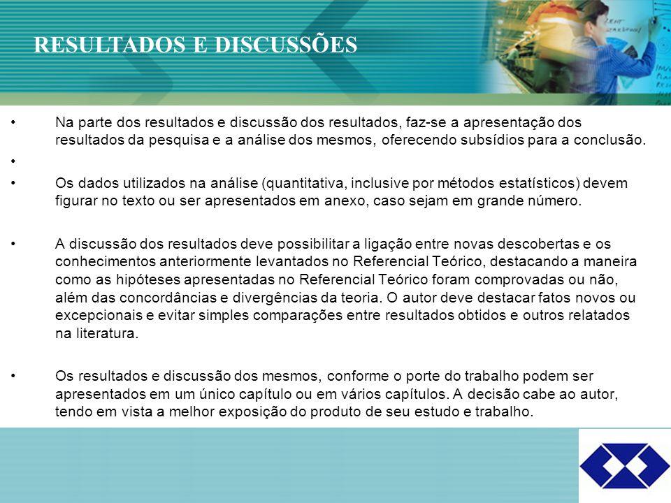 Click to edit Master title style 20 Na parte dos resultados e discussão dos resultados, faz-se a apresentação dos resultados da pesquisa e a análise d