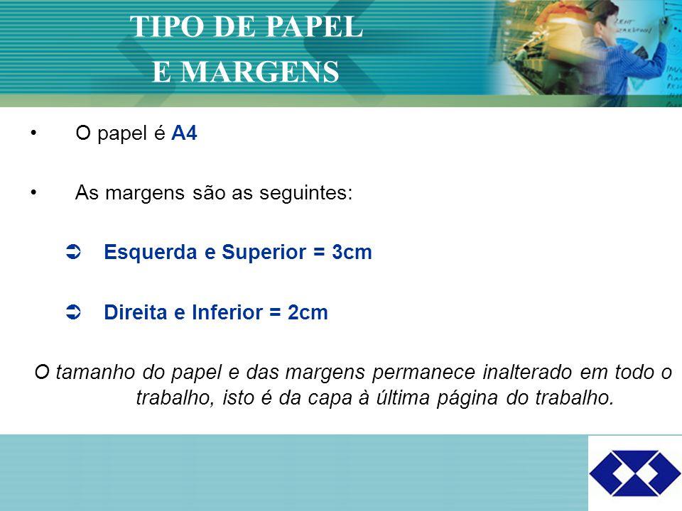 Click to edit Master title style 4 O papel é A4 As margens são as seguintes:  Esquerda e Superior = 3cm  Direita e Inferior = 2cm O tamanho do papel