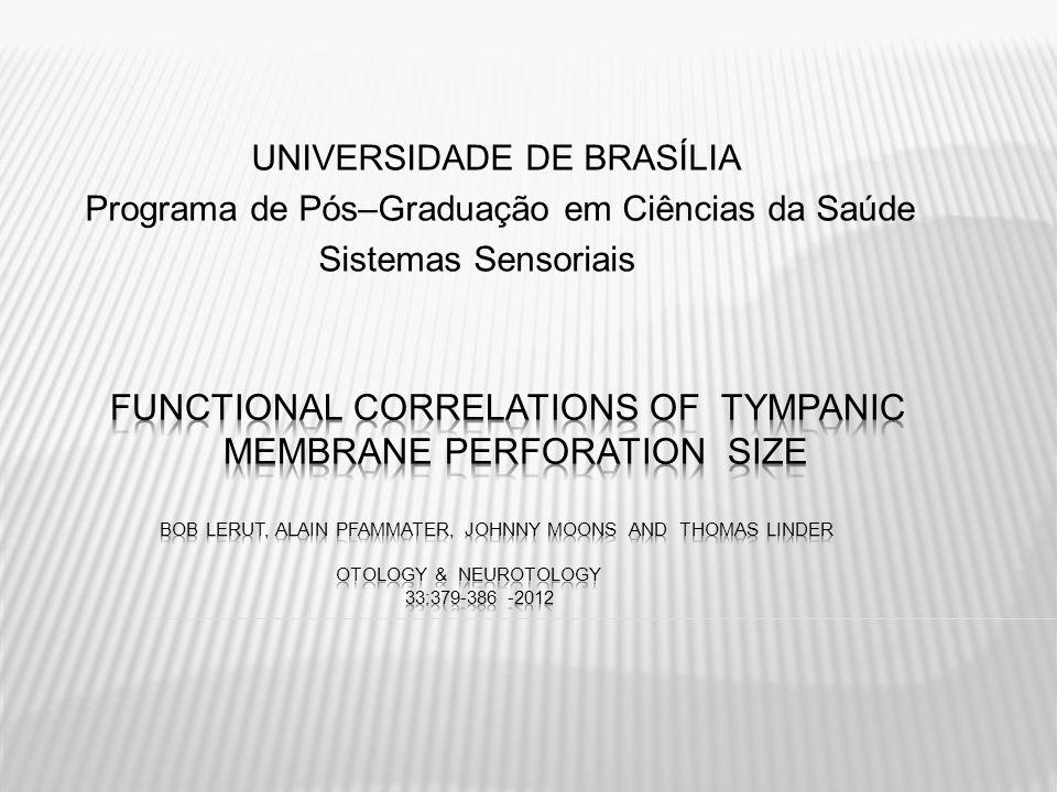 UNIVERSIDADE DE BRASÍLIA Programa de Pós–Graduação em Ciências da Saúde Sistemas Sensoriais