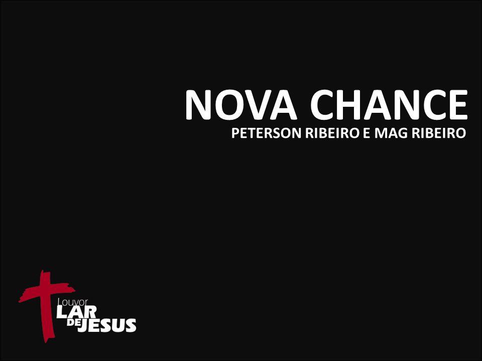 NOVA CHANCE PETERSON RIBEIRO E MAG RIBEIRO