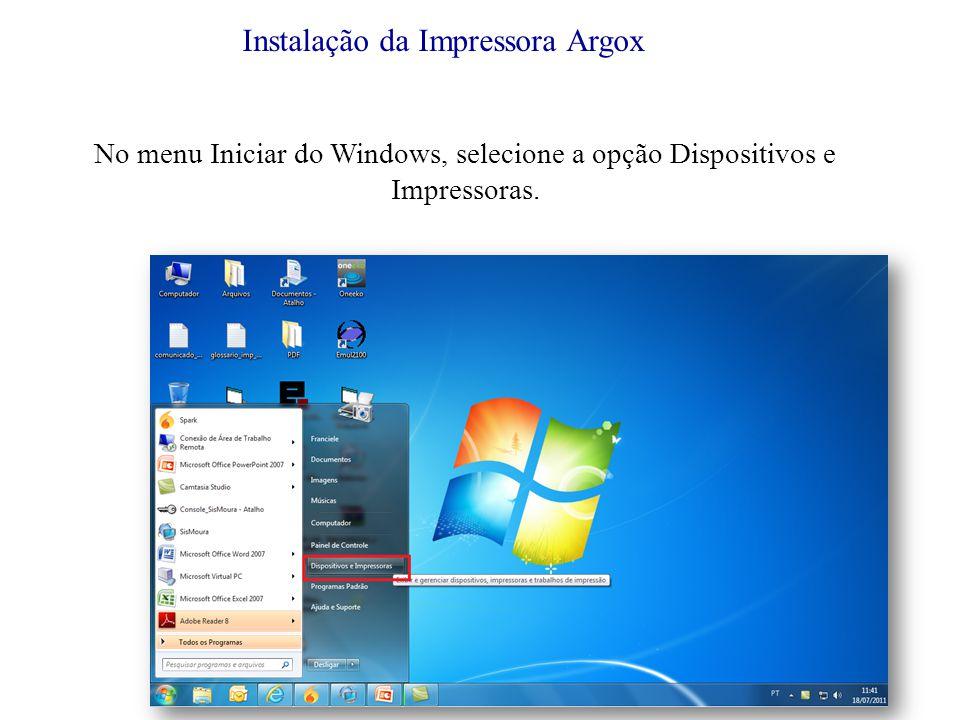 No menu Iniciar do Windows, selecione a opção Dispositivos e Impressoras.
