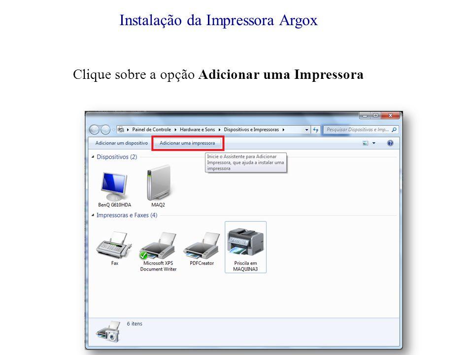 Informe o Corte da Impressora Argox.