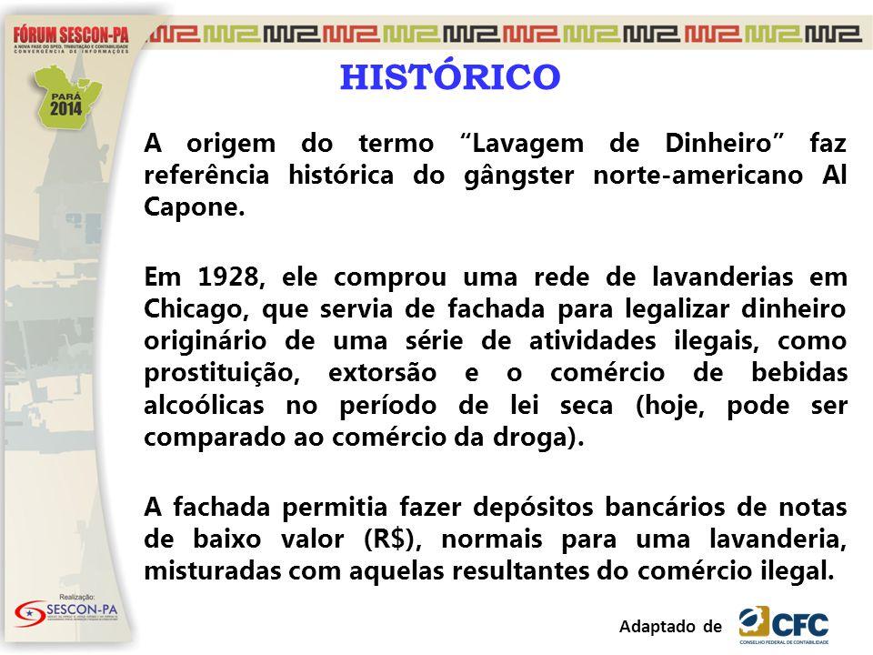 """HISTÓRICO A origem do termo """"Lavagem de Dinheiro"""" faz referência histórica do gângster norte-americano Al Capone. Em 1928, ele comprou uma rede de lav"""