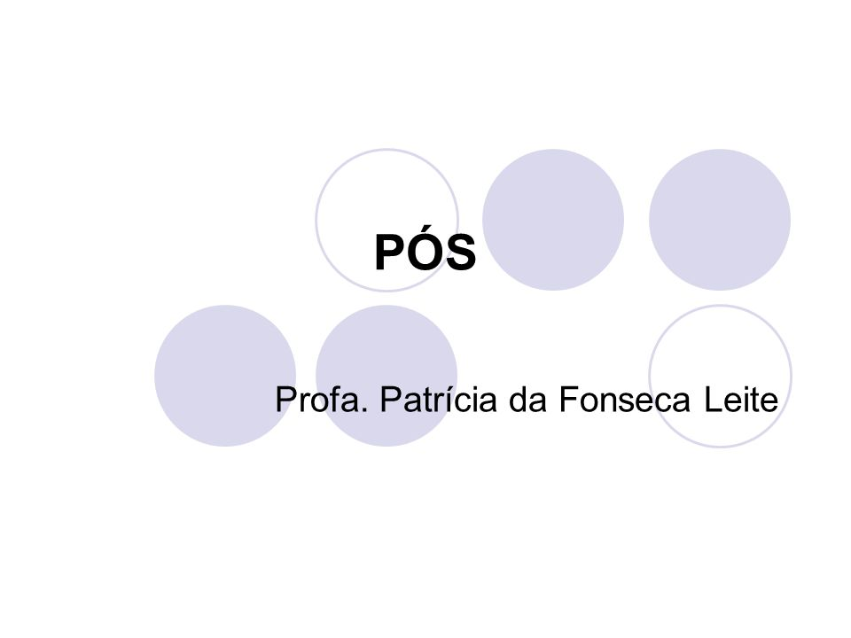 PÓS Profa. Patrícia da Fonseca Leite
