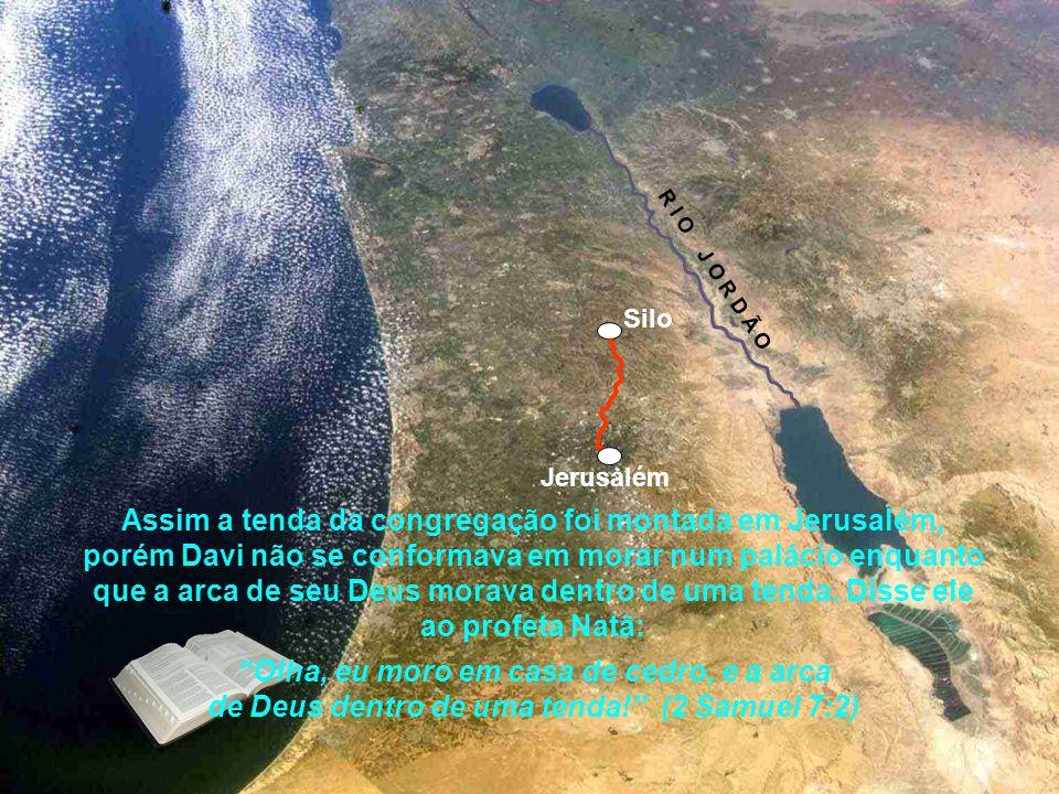 Conforme o capitulo 6 de 2 Samuel, Davi, o rei de Israel, em torno de 1050 anos antes de Cristo transportou a arca de Silo para Jerusalém. Jerusalém S