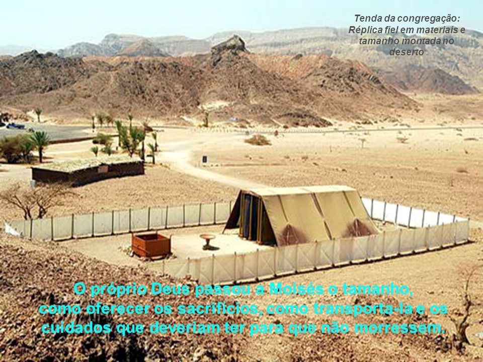 """Antes de Salomão construir o templo em Jerusalém, Deus habitava entre o seu povo numa tenda como esta, chamada de """"Tenda da congregação"""" ou """"Tabernácu"""