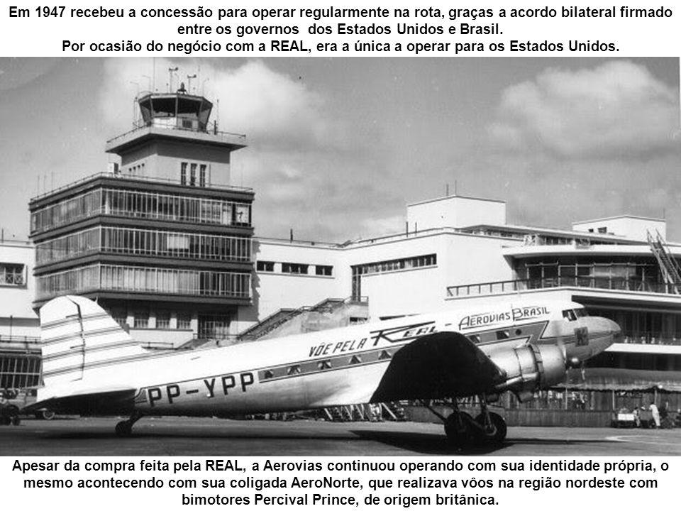 No final de 1946, foi aumentada a capacidade oferecida, com a introdução dos dois primeiros Bristol 170 no mercado brasileiro.