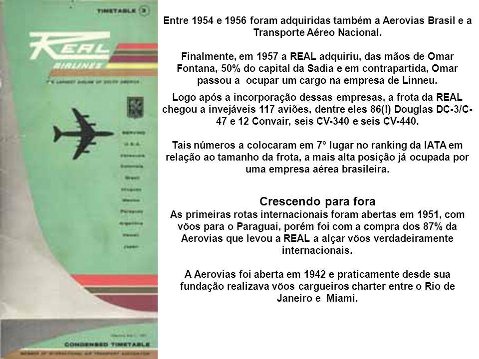 Apesar da compra feita pela REAL, a Aerovias continuou operando com sua identidade própria, o mesmo acontecendo com sua coligada AeroNorte, que realizava vôos na região nordeste com bimotores Percival Prince, de origem britânica.