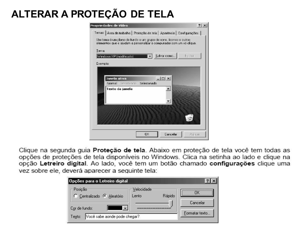 ALTERAR A PROTEÇÃO DE TELA