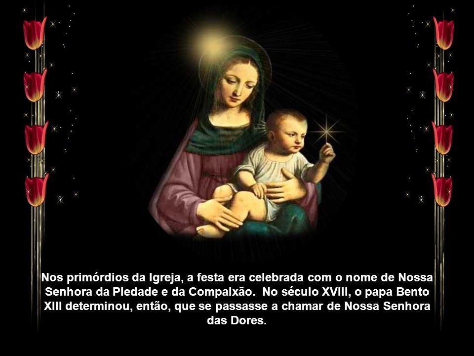 A devoção a Nossa Senhora das Dores tem origem na tradição que conta o encontro de Maria com seu filho Jesus, a caminho do Calvário. Ao ver o amado fi