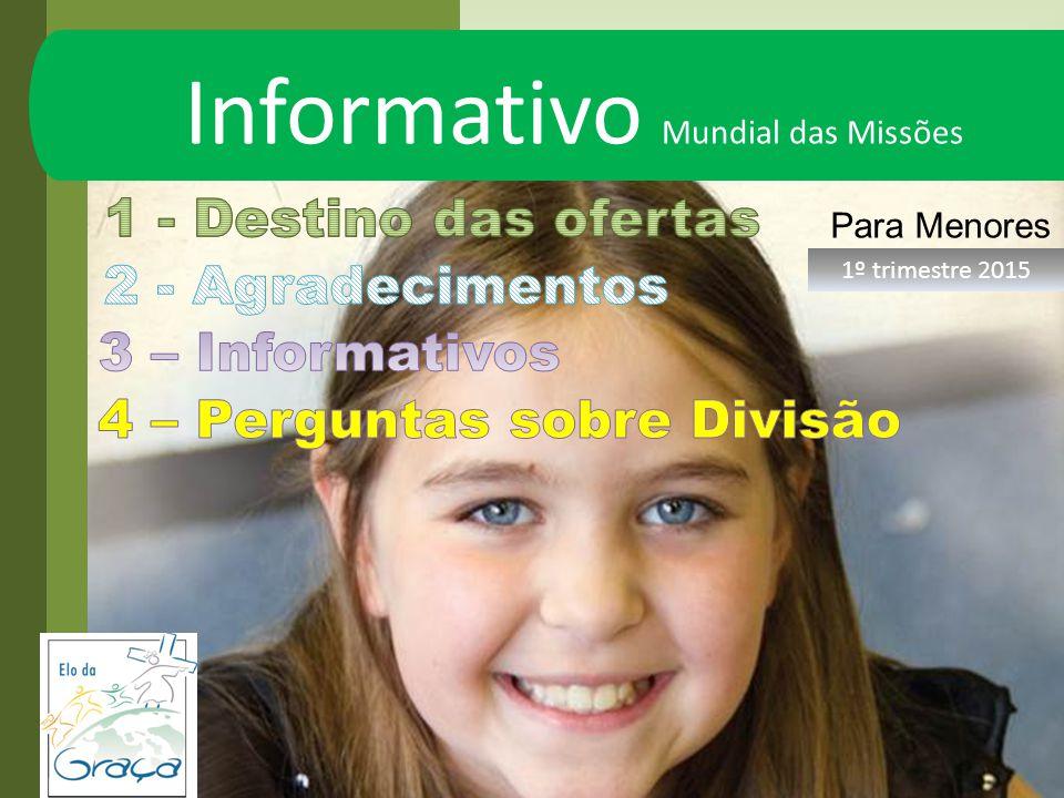 Informativo Mundial das Missões Para Menores 1º trimestre 2015