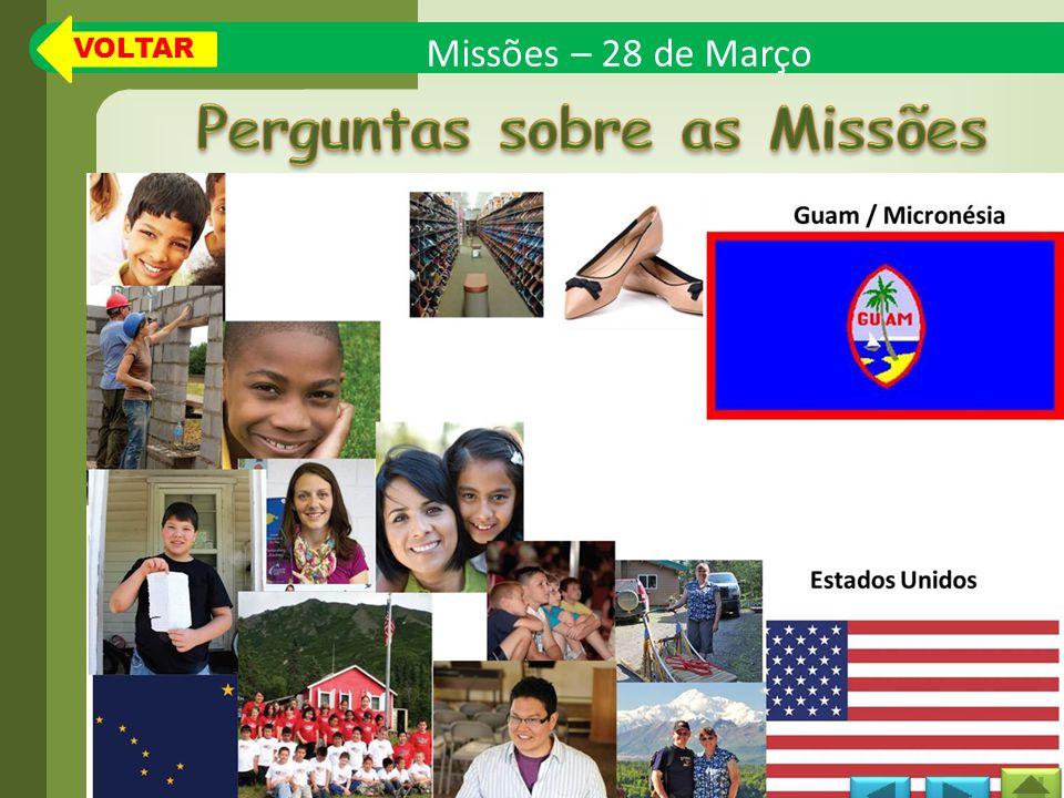 Missões – 28 de Março VOLTAR
