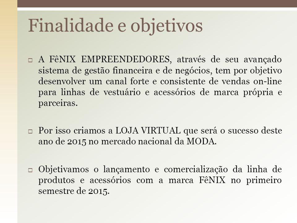  A FêNIX EMPREENDEDORES, através de seu avançado sistema de gestão financeira e de negócios, tem por objetivo desenvolver um canal forte e consistent