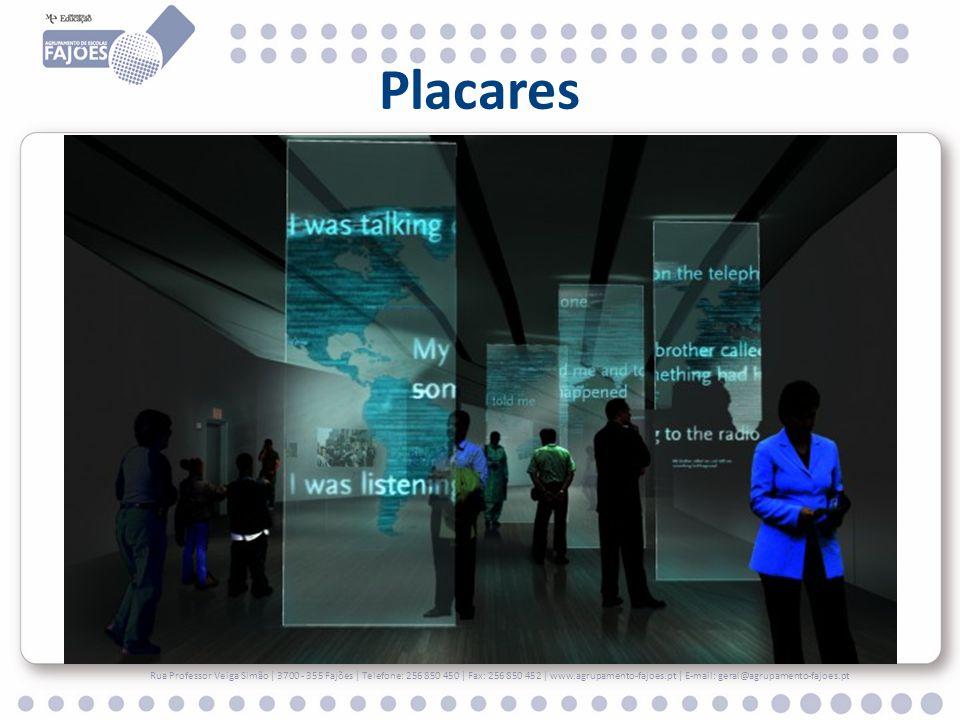 Placares Rua Professor Veiga Simão | 3700 - 355 Fajões | Telefone: 256 850 450 | Fax: 256 850 452 | www.agrupamento-fajoes.pt | E-mail: geral@agrupame