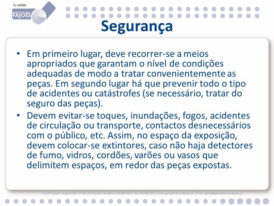 Placares Rua Professor Veiga Simão | 3700 - 355 Fajões | Telefone: 256 850 450 | Fax: 256 850 452 | www.agrupamento-fajoes.pt | E-mail: geral@agrupamento-fajoes.pt
