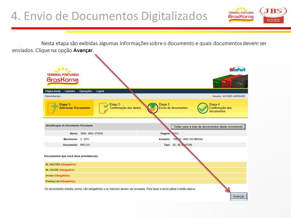 4. Envio de Documentos Digitalizados Nesta etapa são exibidas algumas informações sobre o documento e quais documentos devem ser enviados. Clique na o