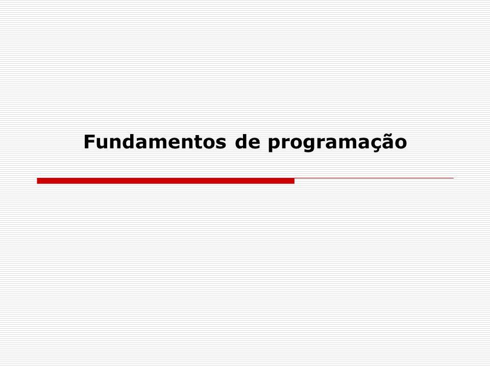 UTFPR – Fundamentos de Programação 2.2.3 Bloco de comandos  Um bloco de comandos ou conjunto de instruções pode ser colocado em qualquer lugar em que seja possível a colocação de uma única instrução.