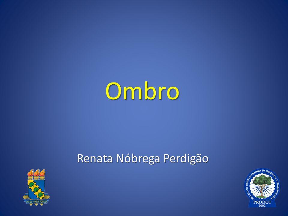 Ombro Renata Nóbrega Perdigão