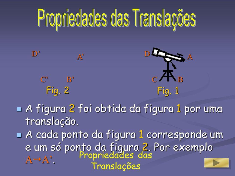 Podemos utilizar as quadriculas para as translações. Podemos utilizar as quadriculas para as translações. Assim, esta translação obtem-se através do m
