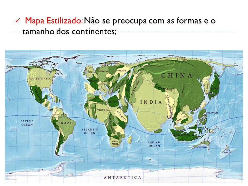 Mapa Estilizado: Não se preocupa com as formas e o tamanho dos continentes;