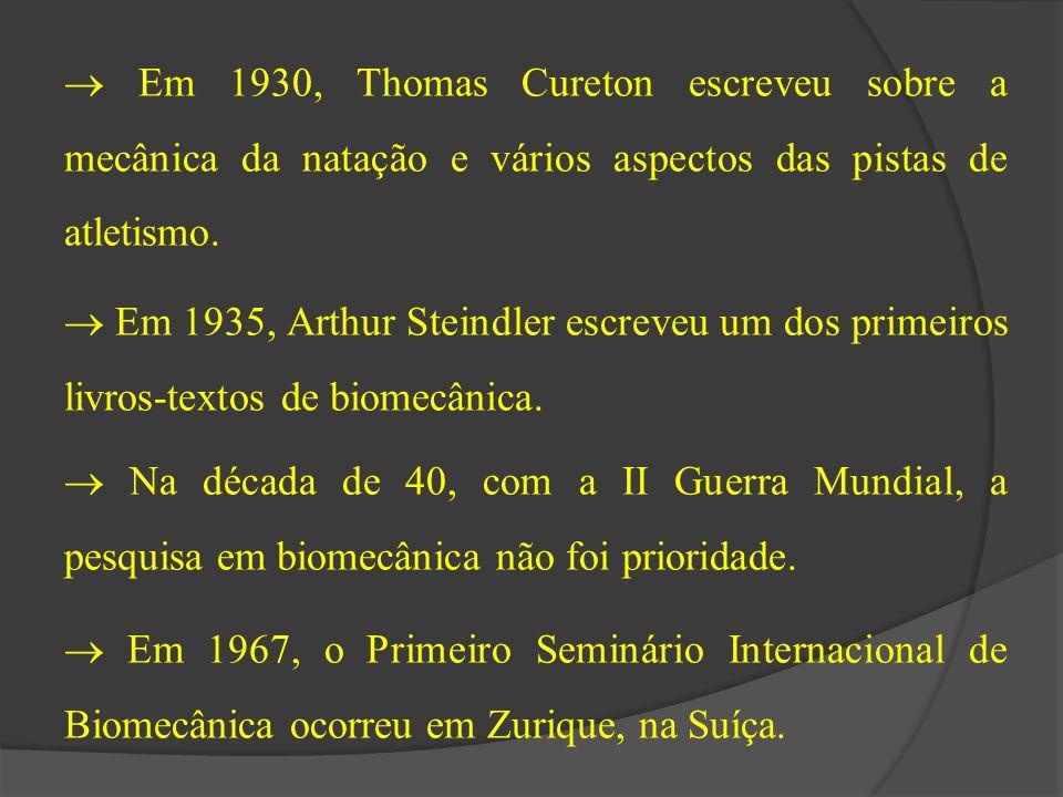  Em 1930, Thomas Cureton escreveu sobre a mecânica da natação e vários aspectos das pistas de atletismo.  Em 1935, Arthur Steindler escreveu um dos