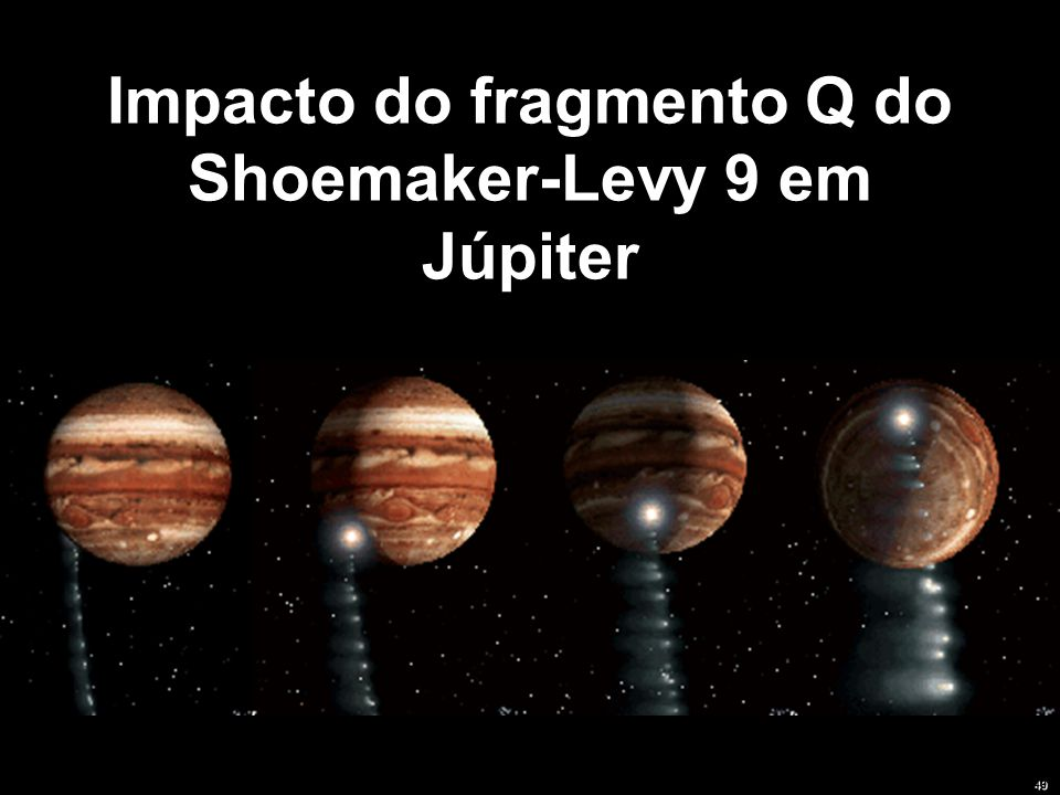 Impacto do fragmento Q do Shoemaker-Levy 9 em Júpiter 49