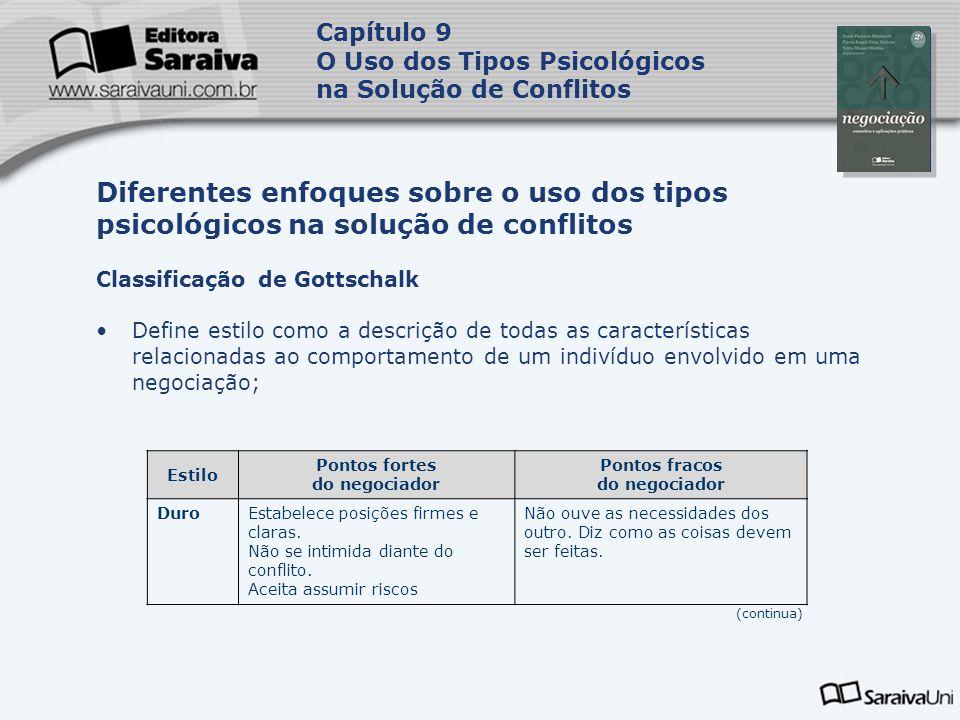 Capa da Obra Capítulo 9 O Uso dos Tipos Psicológicos na Solução de Conflitos Classificação de Gottschalk Define estilo como a descrição de todas as ca