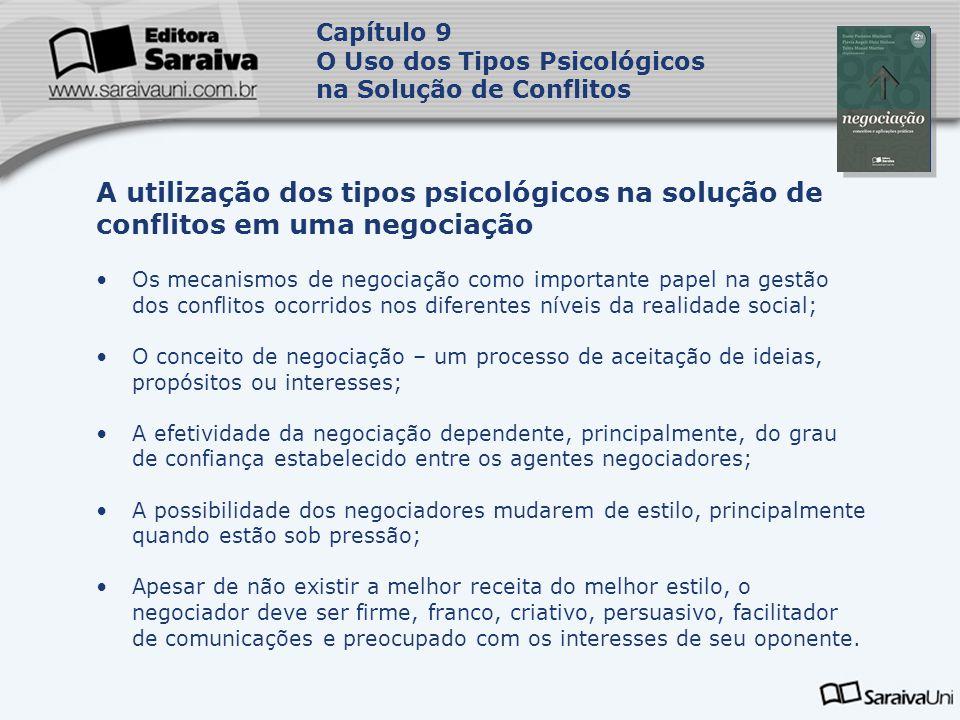 Capa da Obra Capítulo 9 O Uso dos Tipos Psicológicos na Solução de Conflitos Os mecanismos de negociação como importante papel na gestão dos conflitos