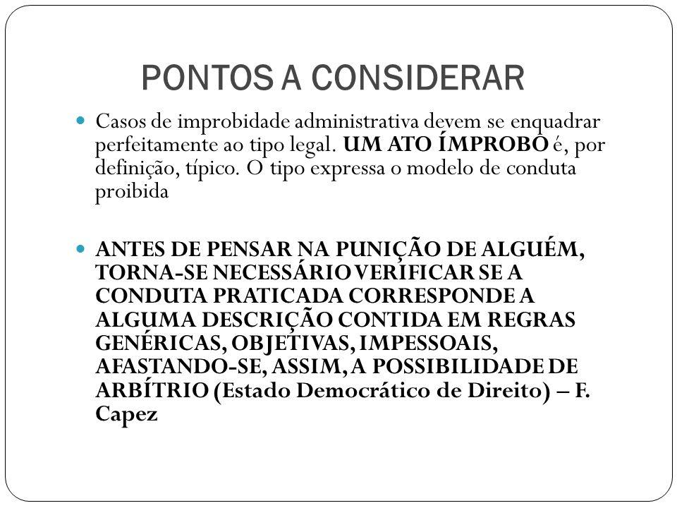 FÓRMULAS JURÍDICAS ABERTAS Lei 8.429/92 (arts.