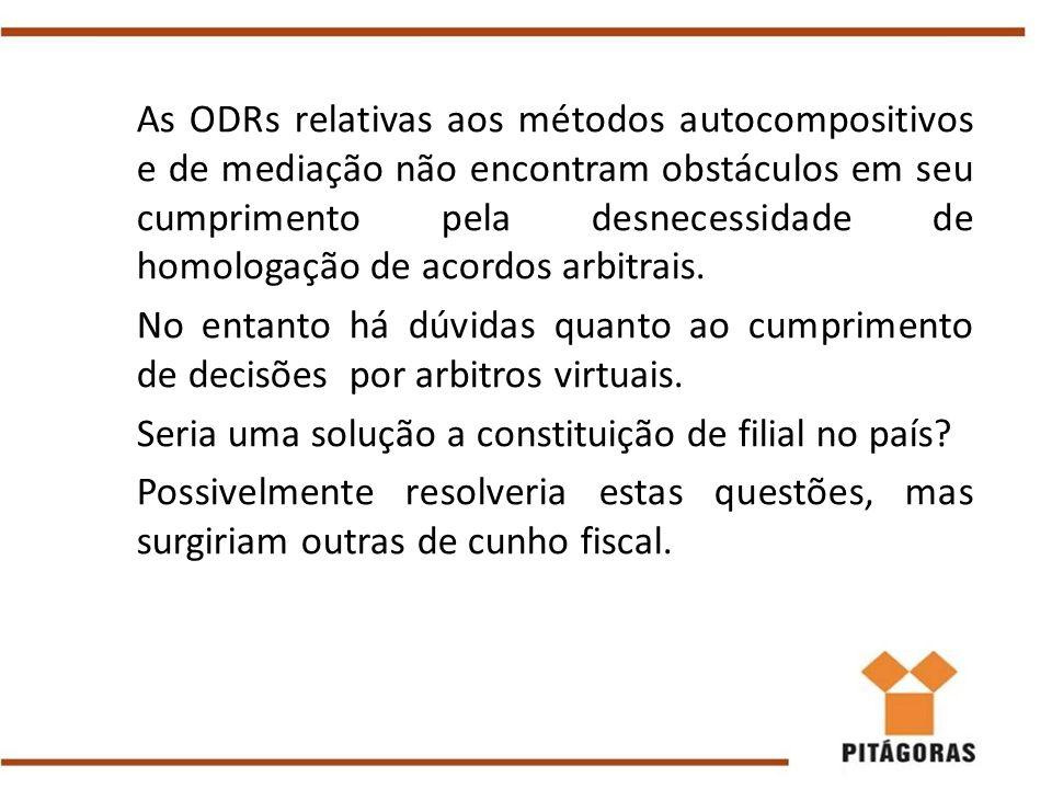 As ODRs relativas aos métodos autocompositivos e de mediação não encontram obstáculos em seu cumprimento pela desnecessidade de homologação de acordos