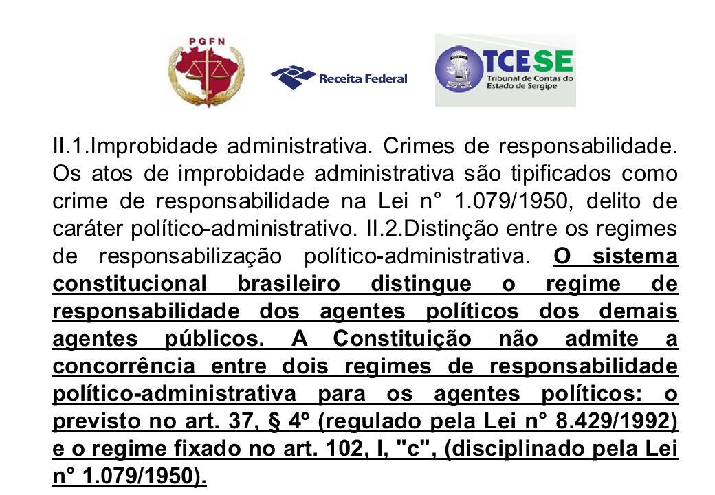 II.1.Improbidade administrativa. Crimes de responsabilidade.