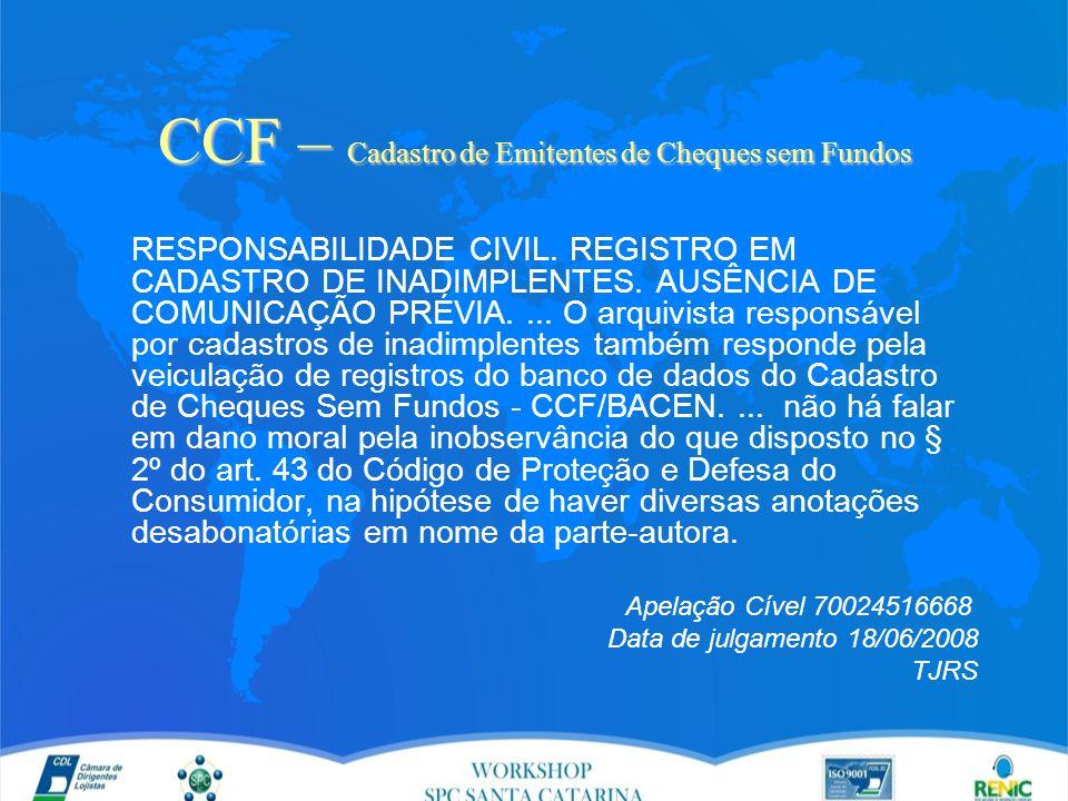 CCF – Cadastro de Emitentes de Cheques sem Fundos RESPONSABILIDADE CIVIL.