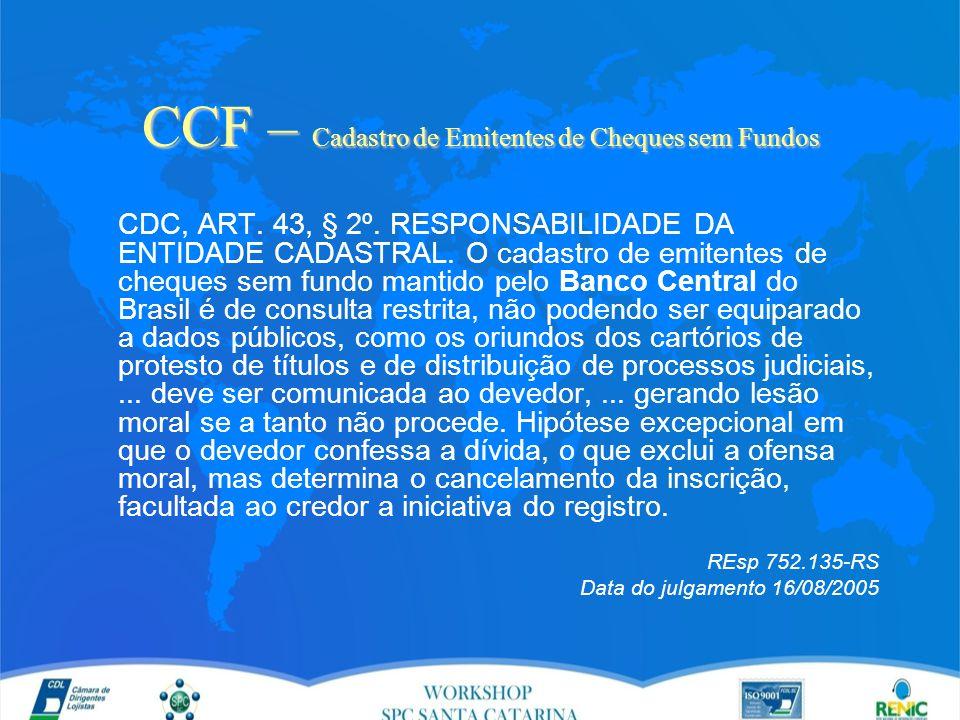 CCF – Cadastro de Emitentes de Cheques sem Fundos CDC, ART.