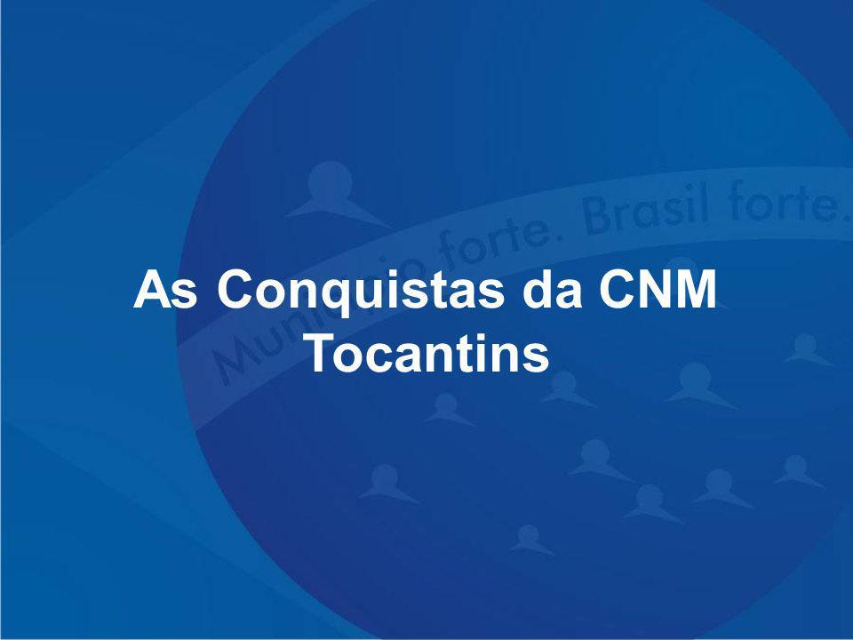 As Conquistas da CNM Tocantins