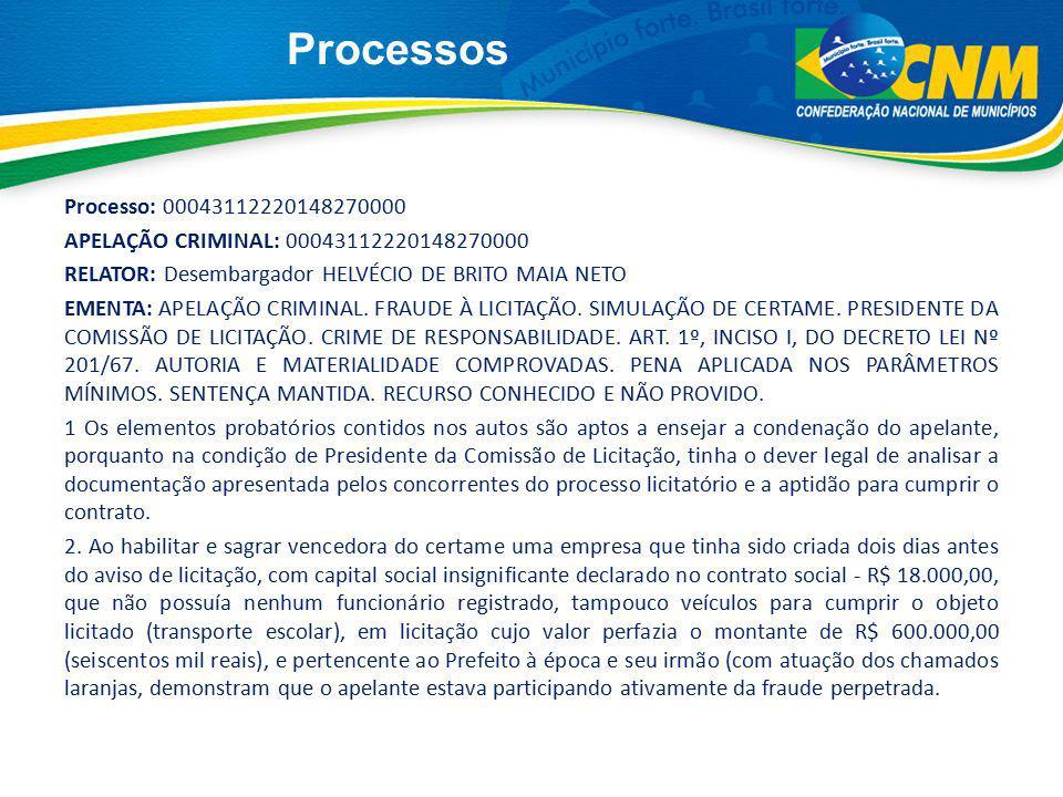 Processos Processo: 00043112220148270000 APELAÇÃO CRIMINAL: 00043112220148270000 RELATOR: Desembargador HELVÉCIO DE BRITO MAIA NETO EMENTA: APELAÇÃO C