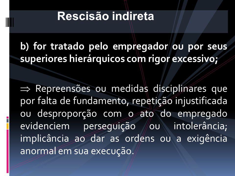 a) forem exigidos serviços superiores às suas forças, defesos por lei, contrários aos bons costumes, ou alheios ao contrato;  Superiores às forças fí