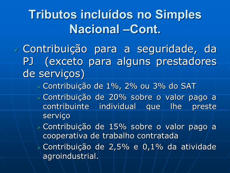 Contribuição para a seguridade, da PJ (exceto para alguns prestadores de serviços) Contribuição para a seguridade, da PJ (exceto para alguns prestador