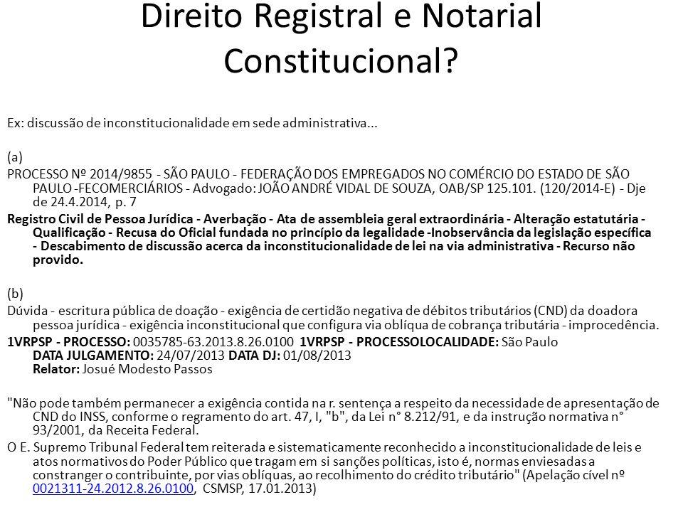 Direito Registral e Notarial Constitucional.