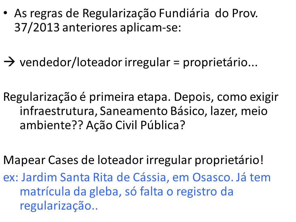 Demarcação Urbanística – feita pelo Poder Público 296.