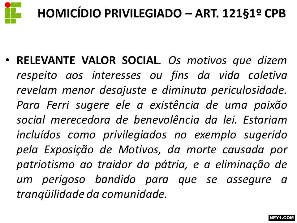 RELEVANTE VALOR SOCIAL.