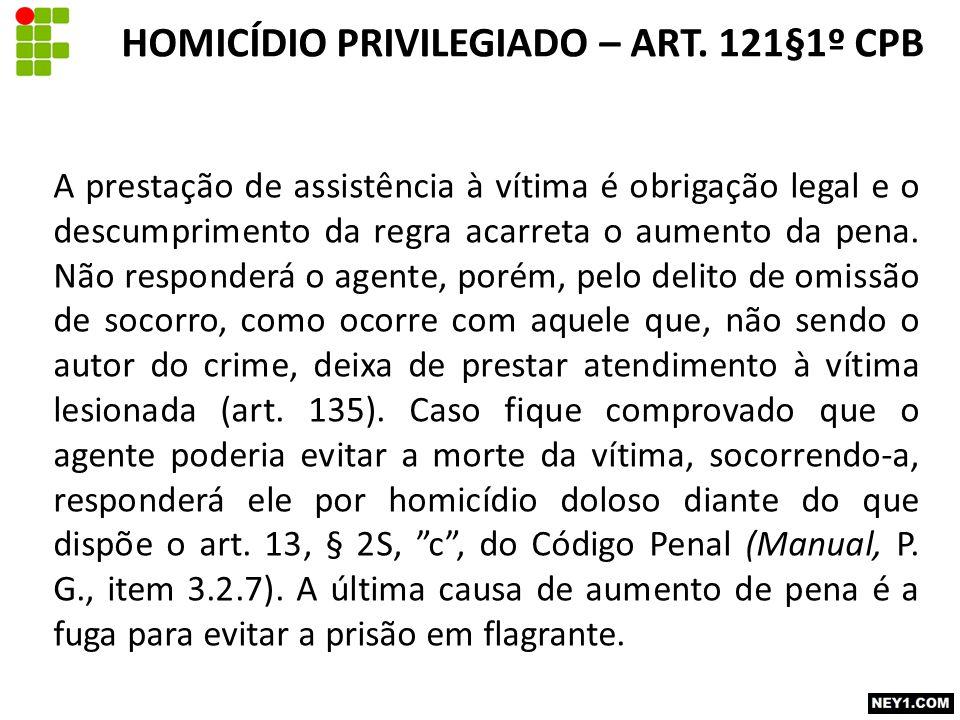 A prestação de assistência à vítima é obrigação legal e o descumprimento da regra acarreta o aumento da pena.