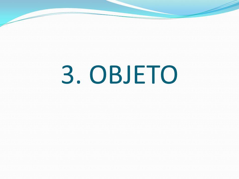 3. OBJETO