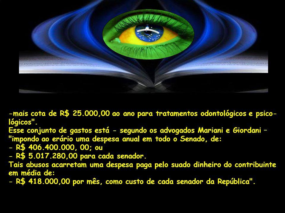 -mais cota de R$ 25.000,00 ao ano para tratamentos odontológicos e psico- lógicos .