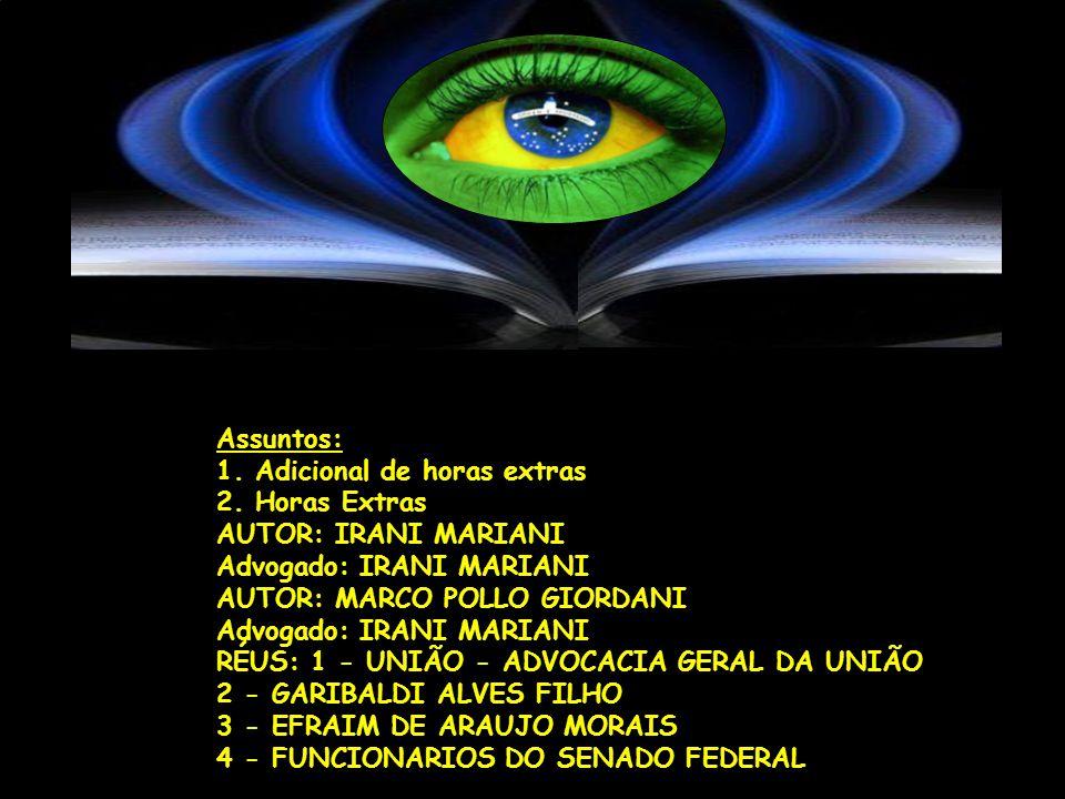 AÇÃO POPULAR Nº 2009.71.00.009197- 9 (RS) Data de autuação: 31/03/2009 Juiz: Vania Hack de Almeida Órgão Julgador: JUÍZO FED.