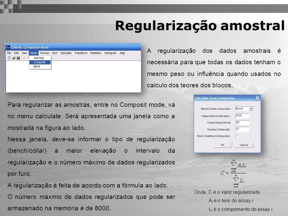Regularização amostral A regularização dos dados amostrais é necessária para que todas os dados tenham o mesmo peso ou influência quando usados no cal