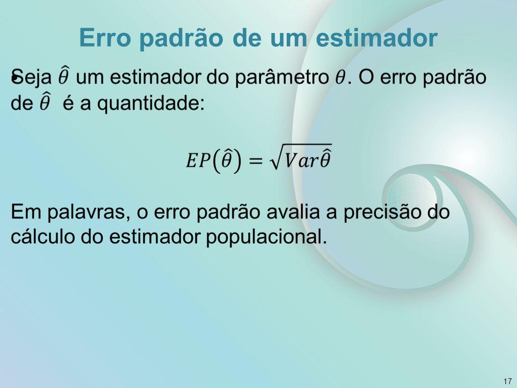 Erro padrão de um estimador 17