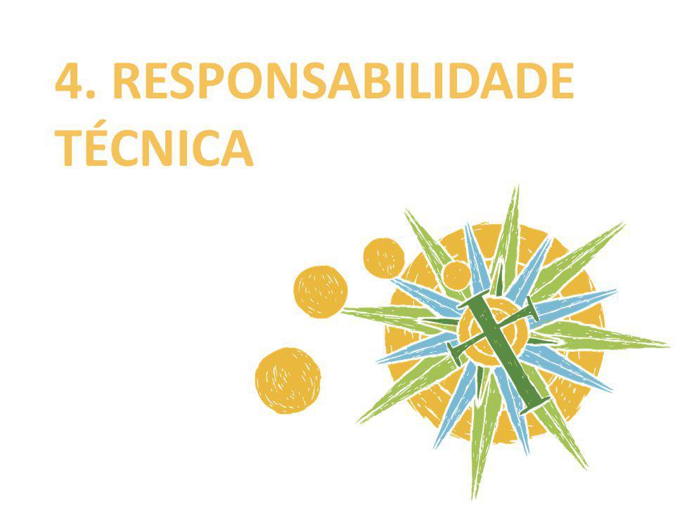 4. RESPONSABILIDADE TÉCNICA