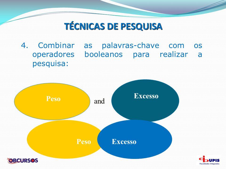 TÉCNICAS DE PESQUISA 5.